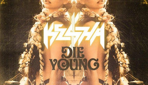 Ke$ha Die Young