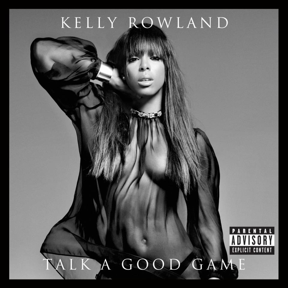 Kelly Rowland Talk a Good Game