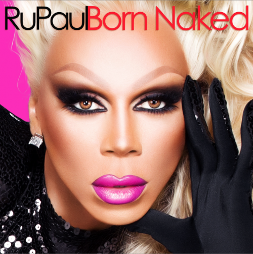 born-naked-rupaul