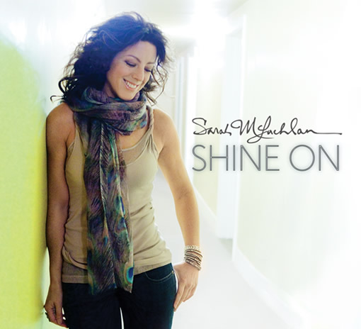 shine-on-sarah-mclachlan